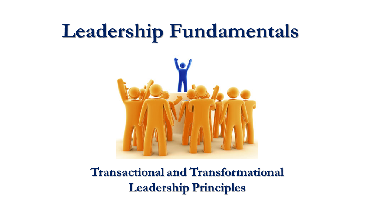 Transformational and Transactional Leadership